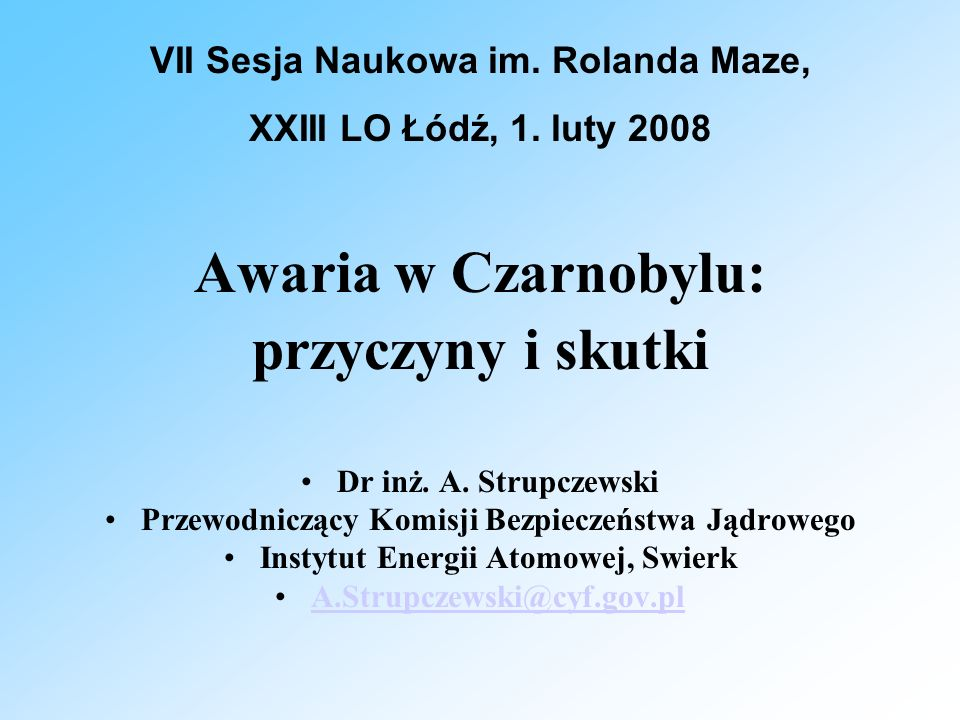 VII Sesja Naukowa im. Rolanda Maze, Instytut Energii Atomowej, Swierk