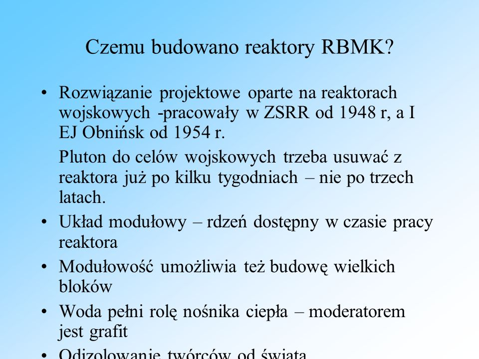Czemu budowano reaktory RBMK