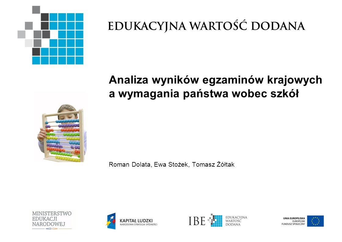 Analiza wyników egzaminów krajowych a wymagania państwa wobec szkół