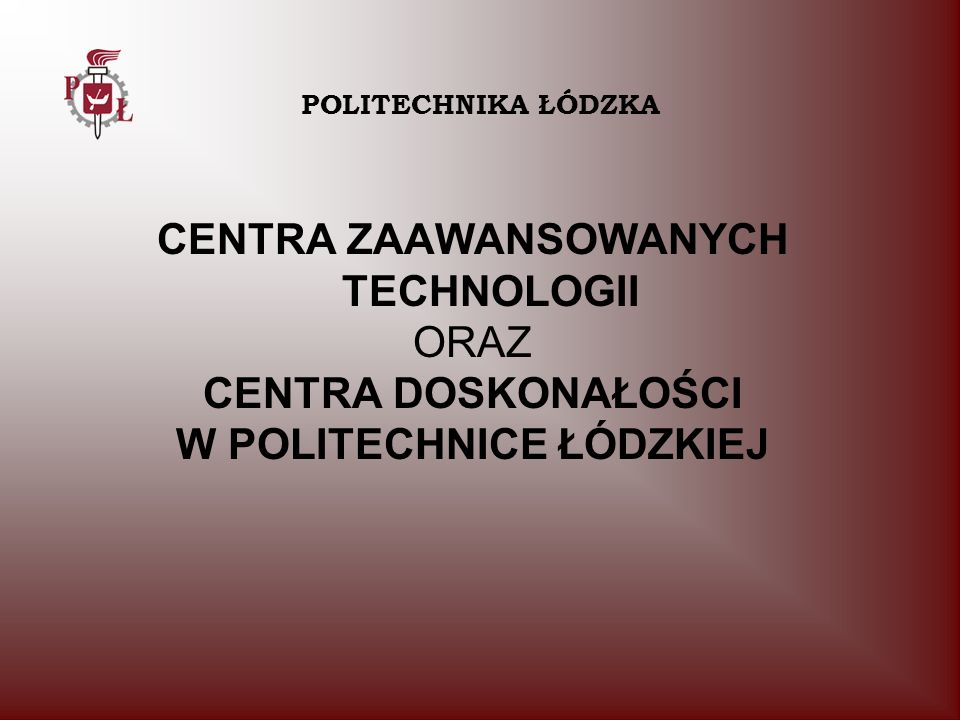 W POLITECHNICE ŁÓDZKIEJ