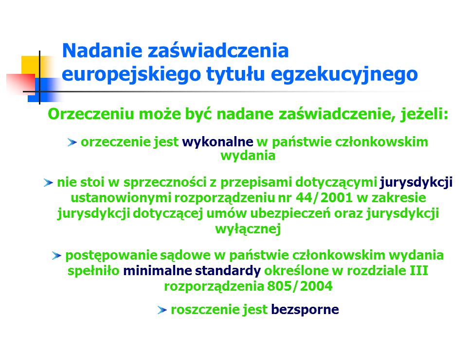 Nadanie zaświadczenia europejskiego tytułu egzekucyjnego