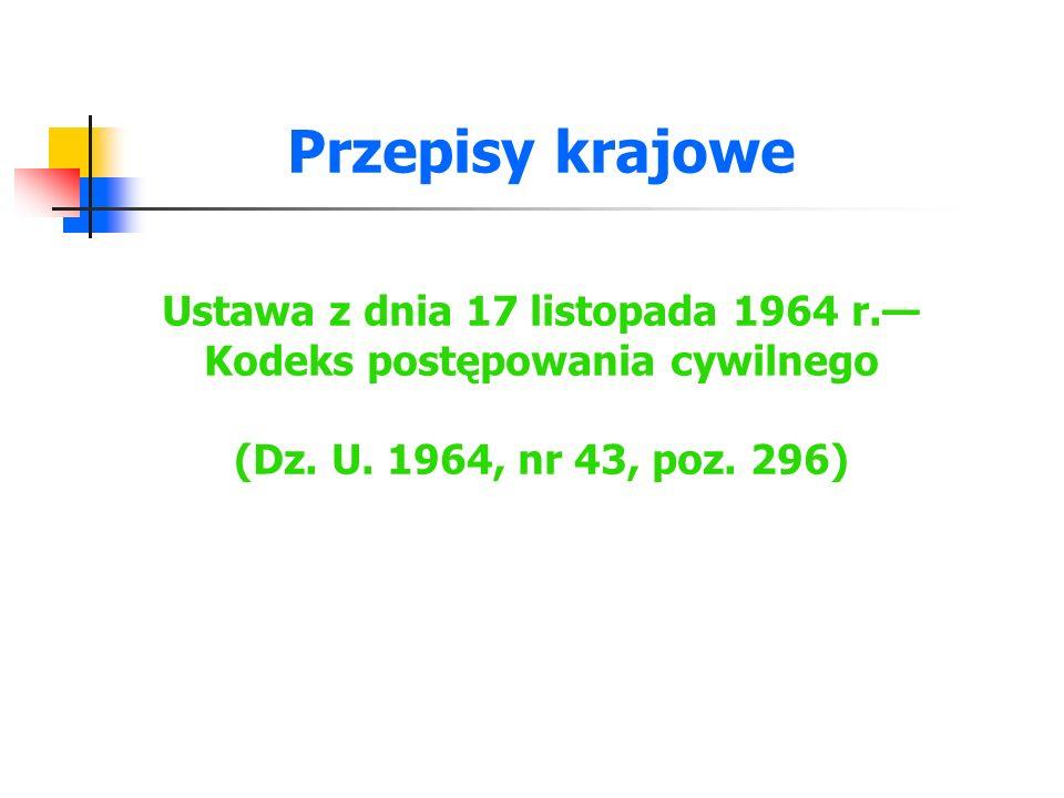 Przepisy krajowe Ustawa z dnia 17 listopada 1964 r