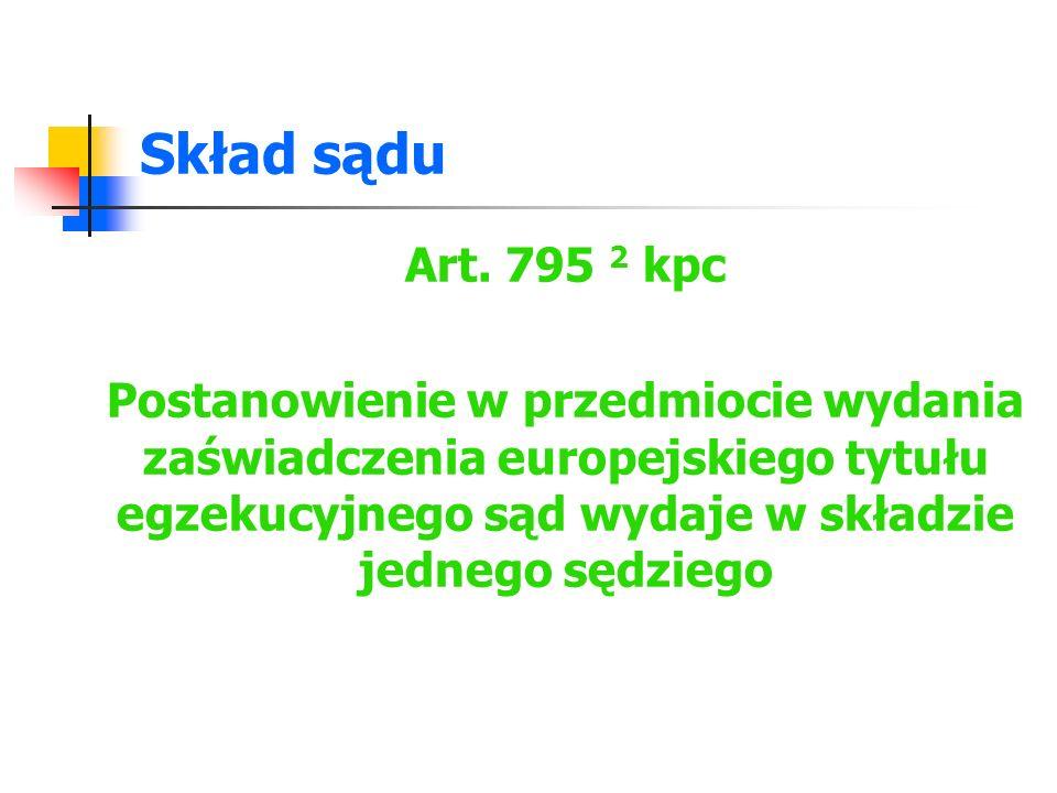 Skład sądu Art. 795 2 kpc.