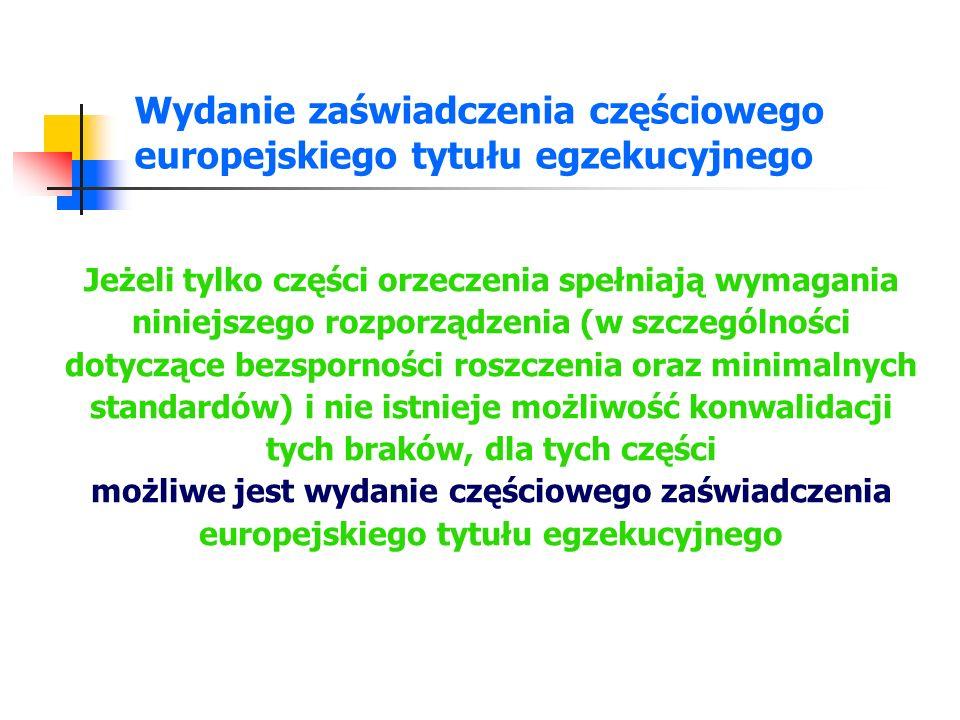 Wydanie zaświadczenia częściowego europejskiego tytułu egzekucyjnego