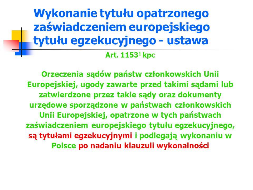 Wykonanie tytułu opatrzonego zaświadczeniem europejskiego tytułu egzekucyjnego - ustawa