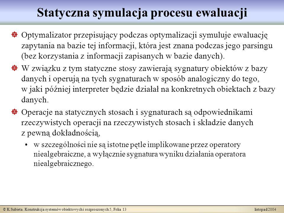 Statyczna symulacja procesu ewaluacji