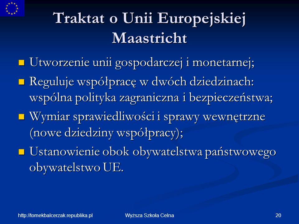Traktat o Unii Europejskiej Maastricht