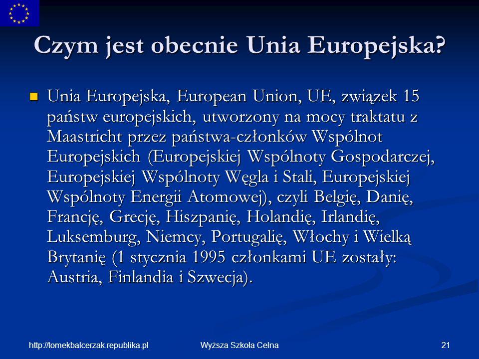 Czym jest obecnie Unia Europejska