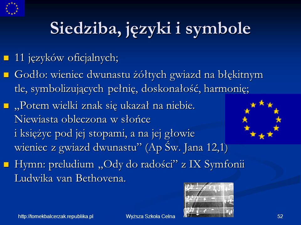 Siedziba, języki i symbole