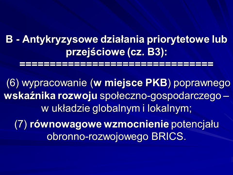 B - Antykryzysowe działania priorytetowe lub przejściowe (cz