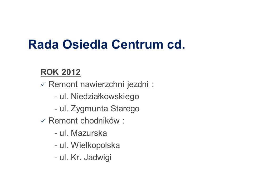 Rada Osiedla Centrum cd.