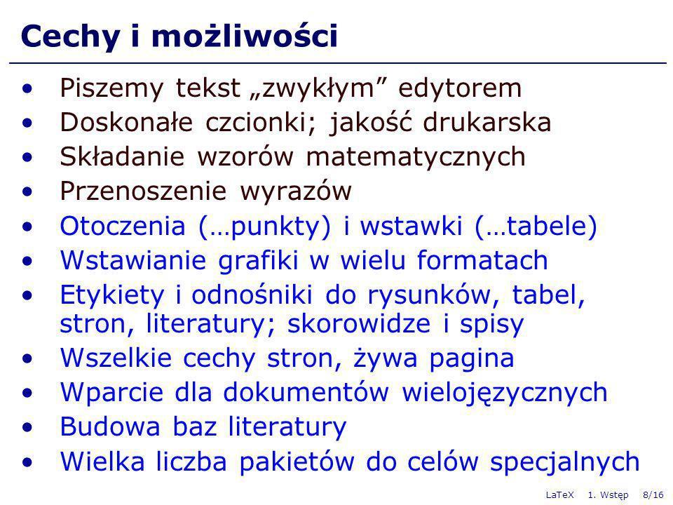 """Cechy i możliwości Piszemy tekst """"zwykłym edytorem"""
