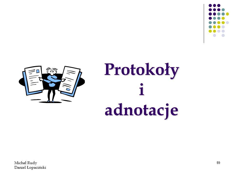 Protokoły i adnotacje Michał Rudy Daniel Łopaciński
