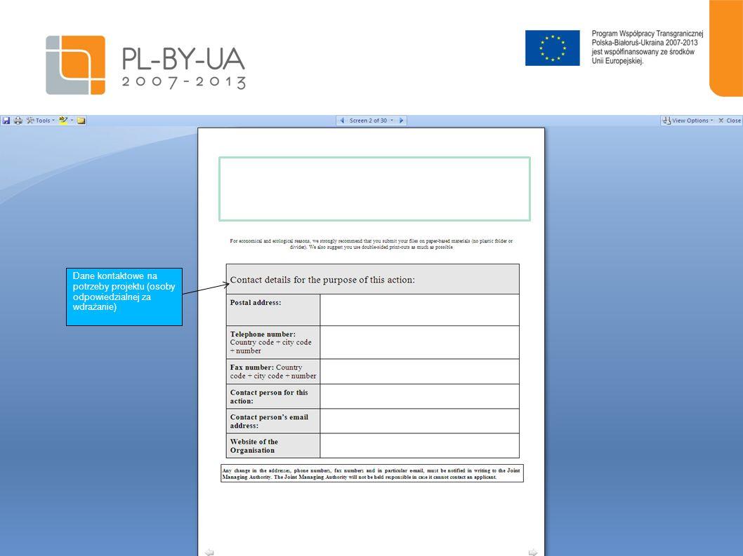 . Dane kontaktowe na potrzeby projektu (osoby odpowiedzialnej za wdrażanie)