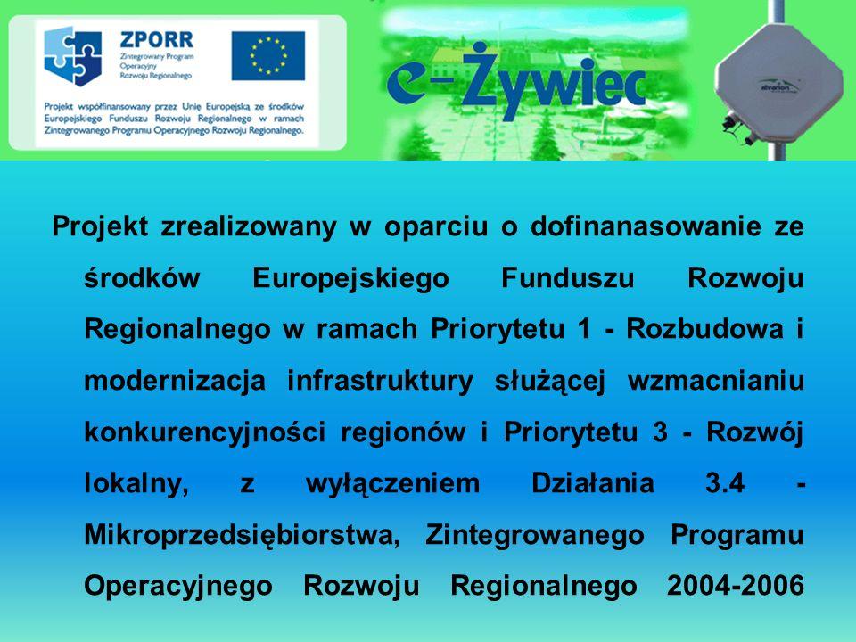 Projekt zrealizowany w oparciu o dofinanasowanie ze środków Europejskiego Funduszu Rozwoju Regionalnego w ramach Priorytetu 1 - Rozbudowa i modernizacja infrastruktury służącej wzmacnianiu konkurencyjności regionów i Priorytetu 3 - Rozwój lokalny, z wyłączeniem Działania 3.4 - Mikroprzedsiębiorstwa, Zintegrowanego Programu Operacyjnego Rozwoju Regionalnego 2004-2006