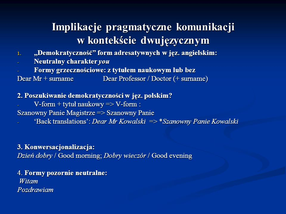 Implikacje pragmatyczne komunikacji w kontekście dwujęzycznym