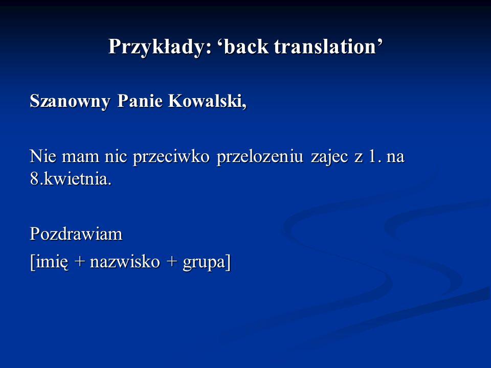 Przykłady: 'back translation'