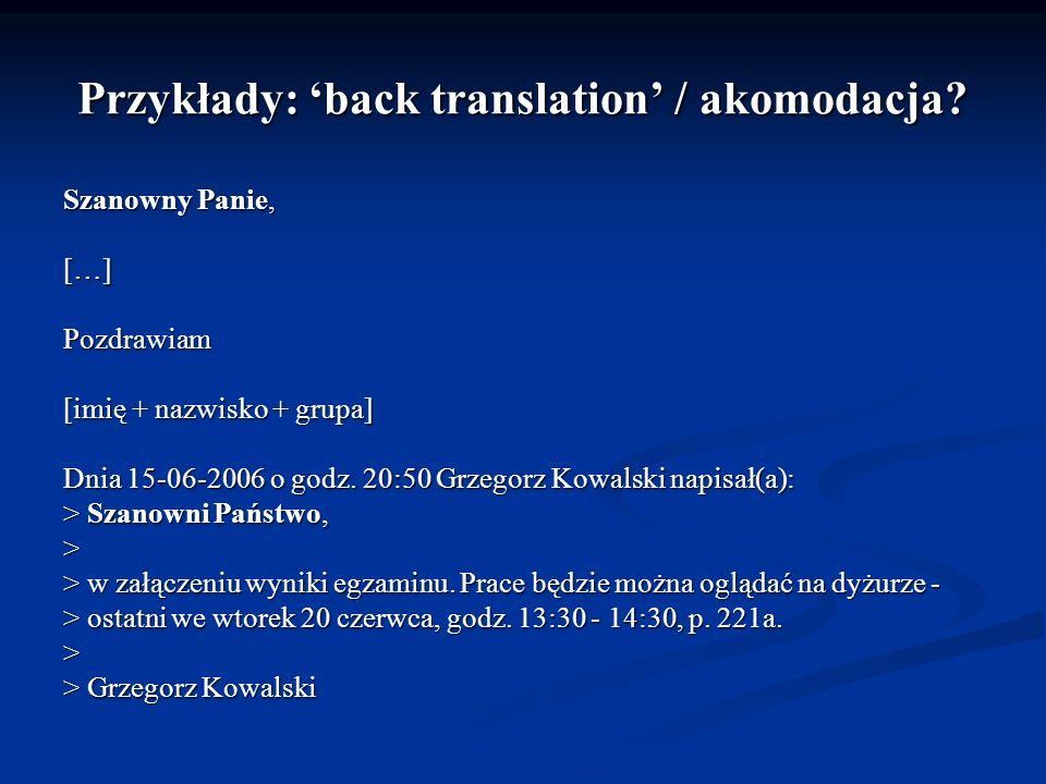 Przykłady: 'back translation' / akomodacja