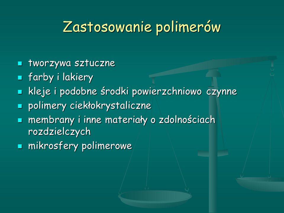 Zastosowanie polimerów
