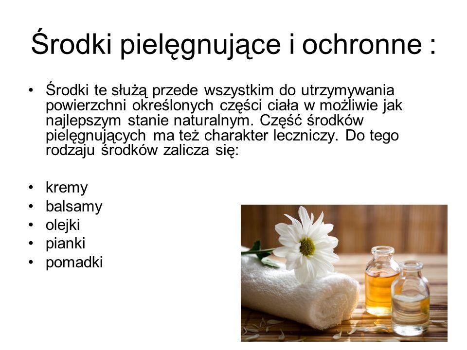 Środki pielęgnujące i ochronne :