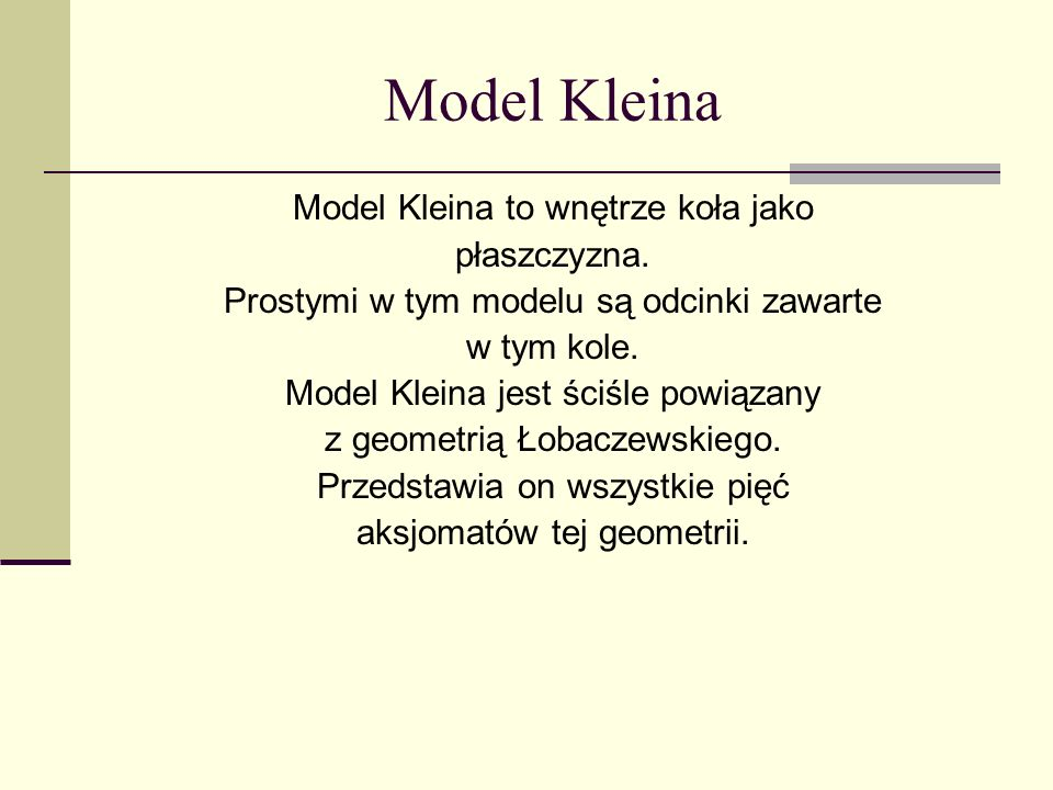 Model Kleina Model Kleina to wnętrze koła jako płaszczyzna.