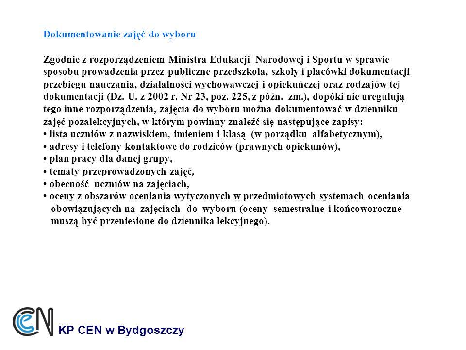 KP CEN w Bydgoszczy Dokumentowanie zajęć do wyboru