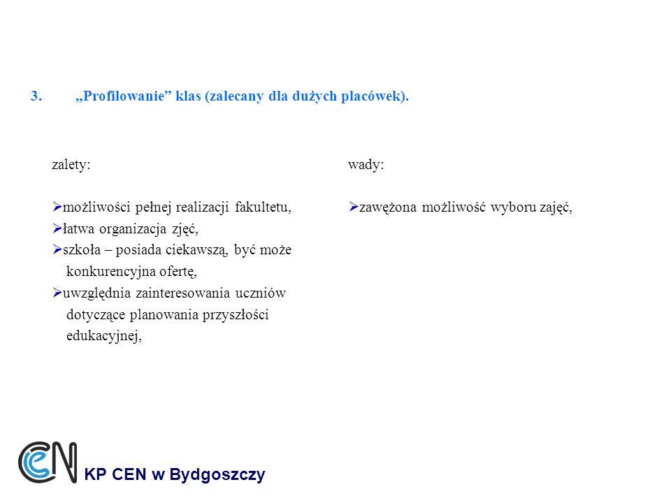 """""""Profilowanie klas (zalecany dla dużych placówek)."""