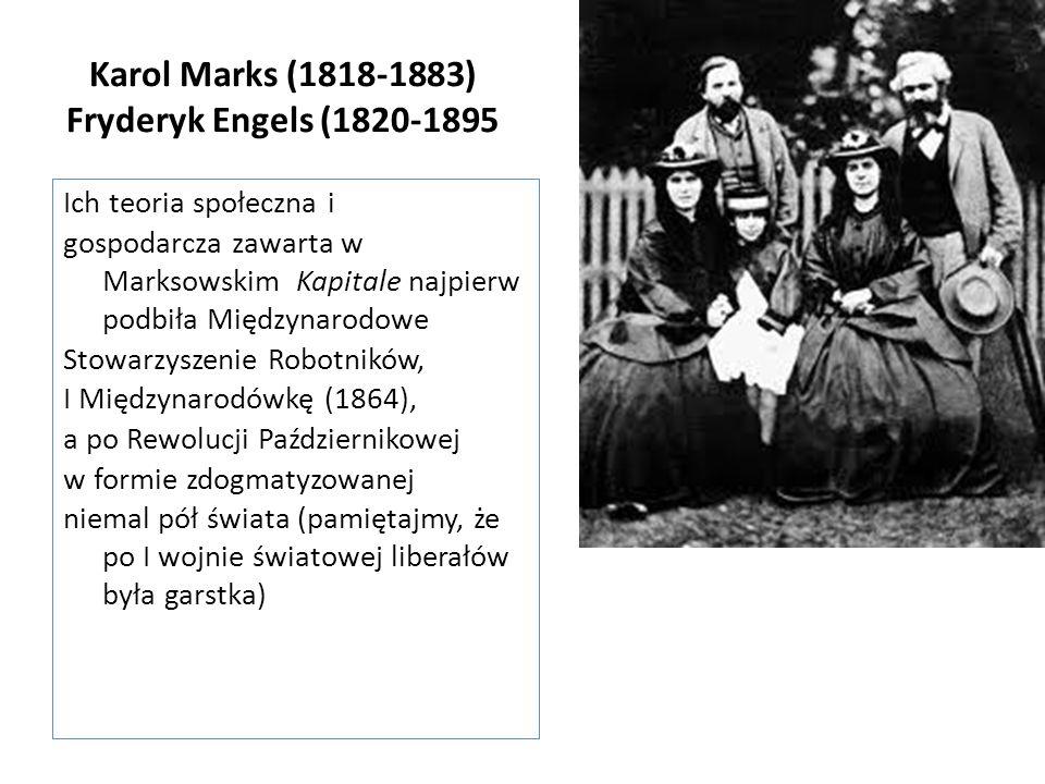 Karol Marks (1818-1883) Fryderyk Engels (1820-1895