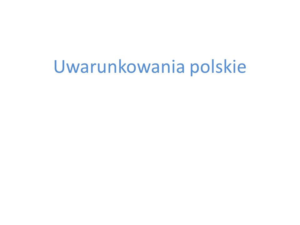 Uwarunkowania polskie