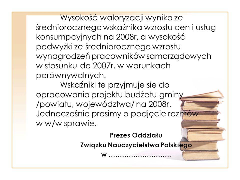 Prezes Oddziału Związku Nauczycielstwa Polskiego w ……………………….