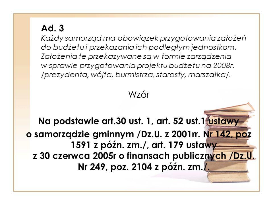Na podstawie art.30 ust. 1, art. 52 ust.1 ustawy