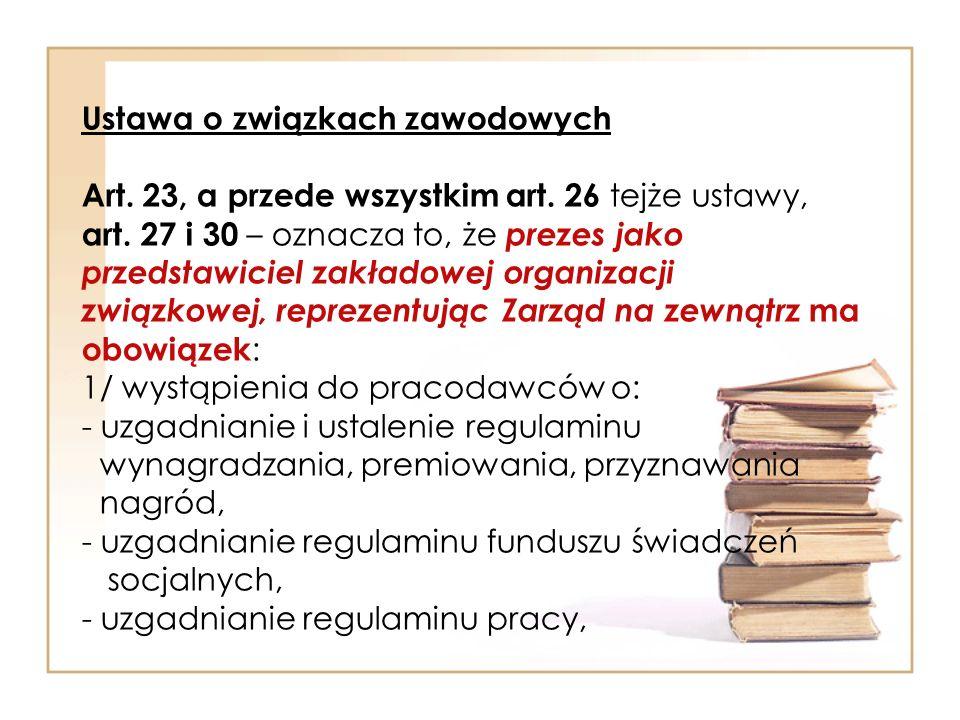 Ustawa o związkach zawodowych Art. 23, a przede wszystkim art