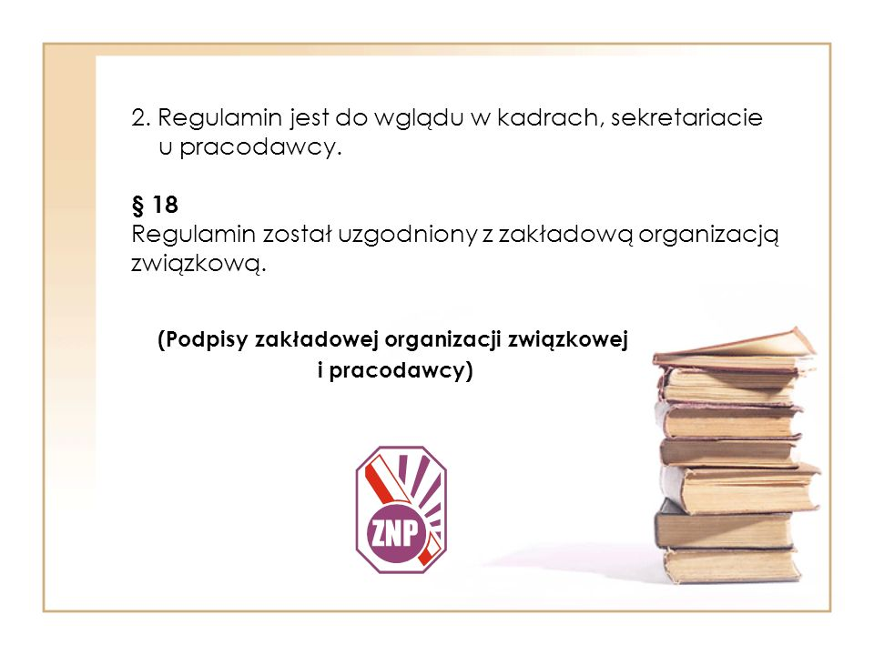 (Podpisy zakładowej organizacji związkowej