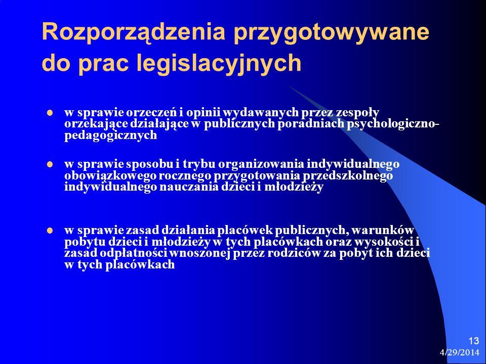 Rozporządzenia przygotowywane do prac legislacyjnych