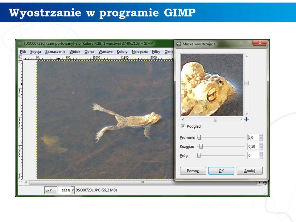 Wyostrzanie w programie GIMP