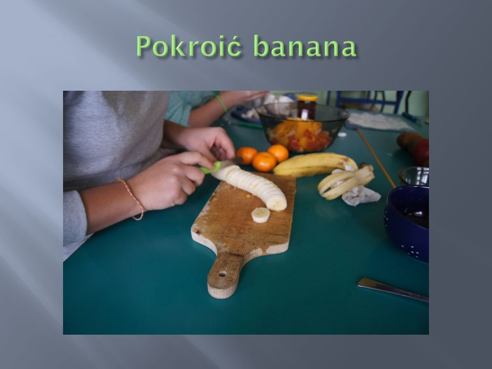 Pokroić banana