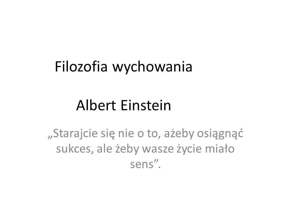 Filozofia wychowania Albert Einstein