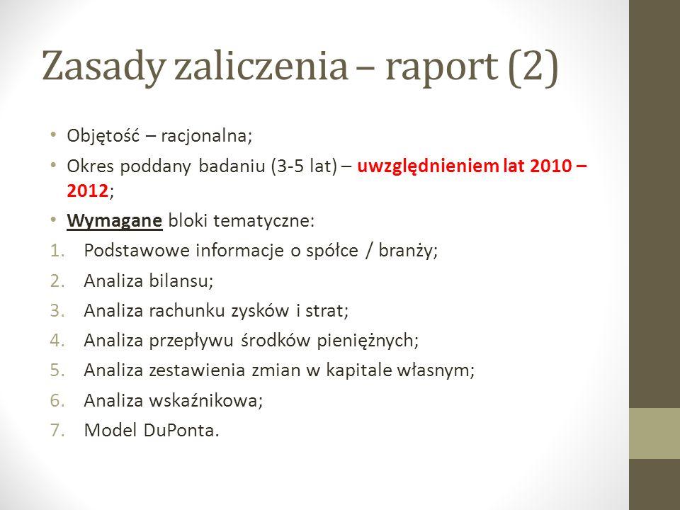 Zasady zaliczenia – raport (2)