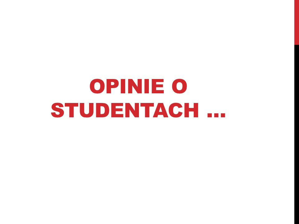 Opinie o studentach …