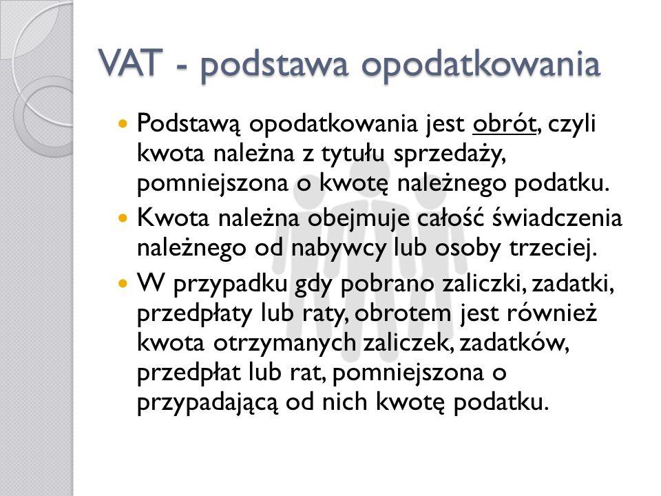 VAT - podstawa opodatkowania