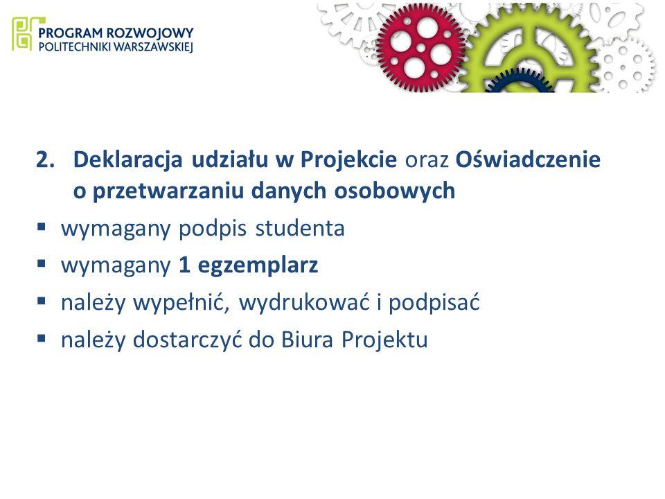 Deklaracja udziału w Projekcie oraz Oświadczenie o przetwarzaniu danych osobowych