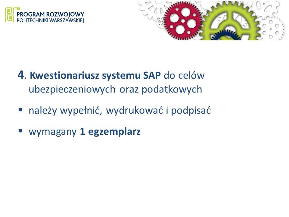 4. Kwestionariusz systemu SAP do celów ubezpieczeniowych oraz podatkowych