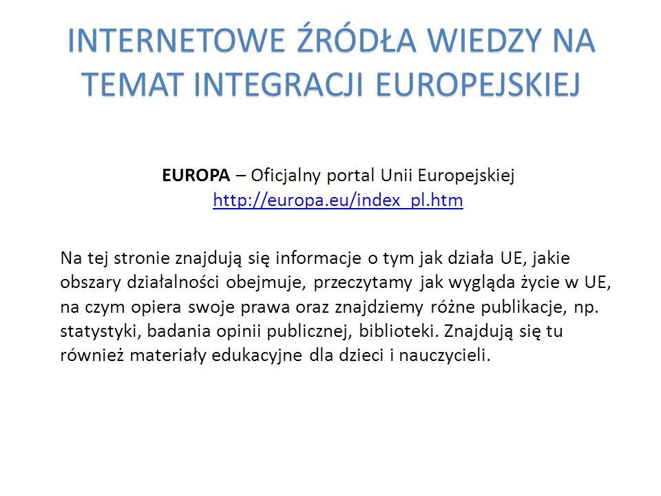 INTERNETOWE ŹRÓDŁA WIEDZY NA TEMAT INTEGRACJI EUROPEJSKIEJ