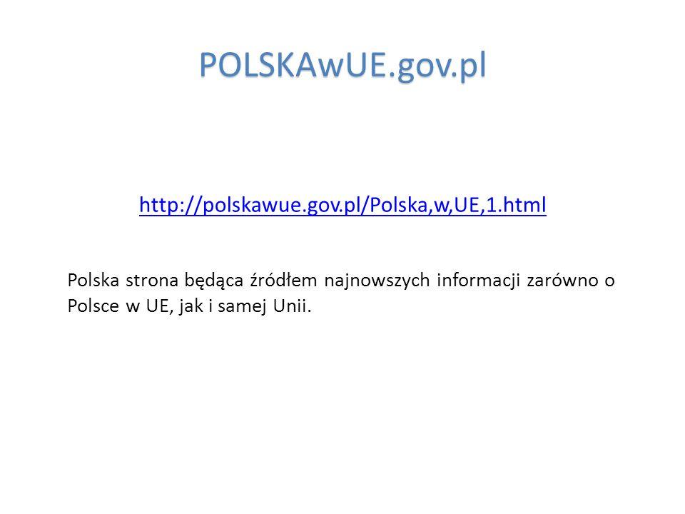 POLSKAwUE.gov.pl http://polskawue.gov.pl/Polska,w,UE,1.html