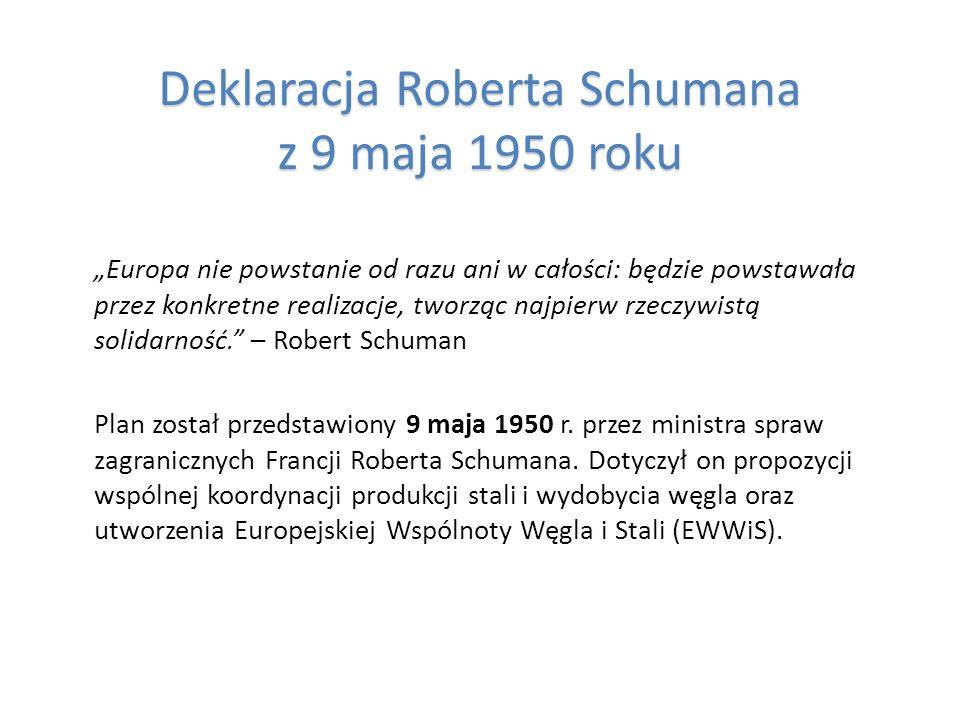 Deklaracja Roberta Schumana z 9 maja 1950 roku