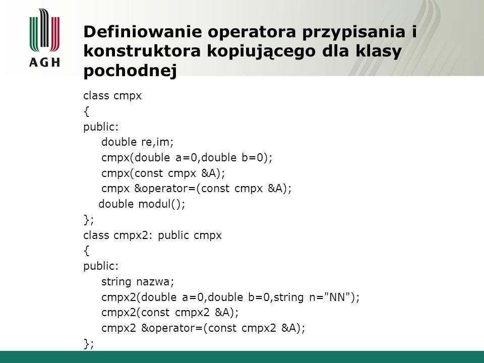 Definiowanie operatora przypisania i konstruktora kopiującego dla klasy pochodnej
