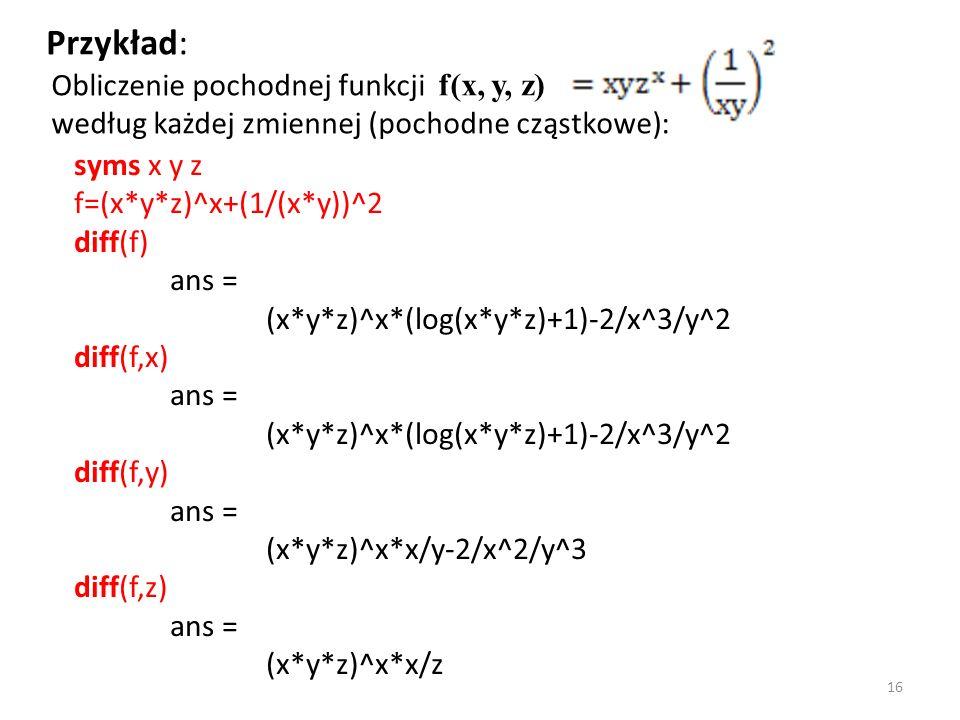 Przykład: Obliczenie pochodnej funkcji f(x, y, z)