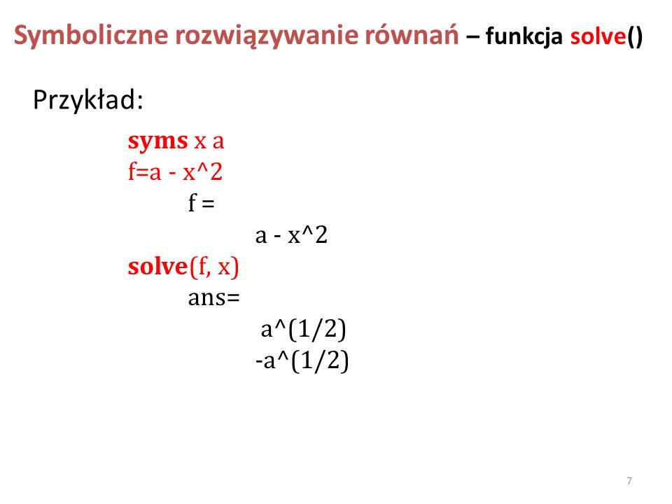 Symboliczne rozwiązywanie równań – funkcja solve()