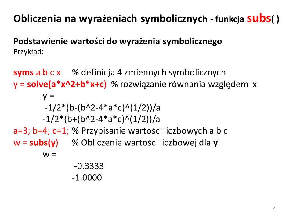 Obliczenia na wyrażeniach symbolicznych - funkcja subs( )