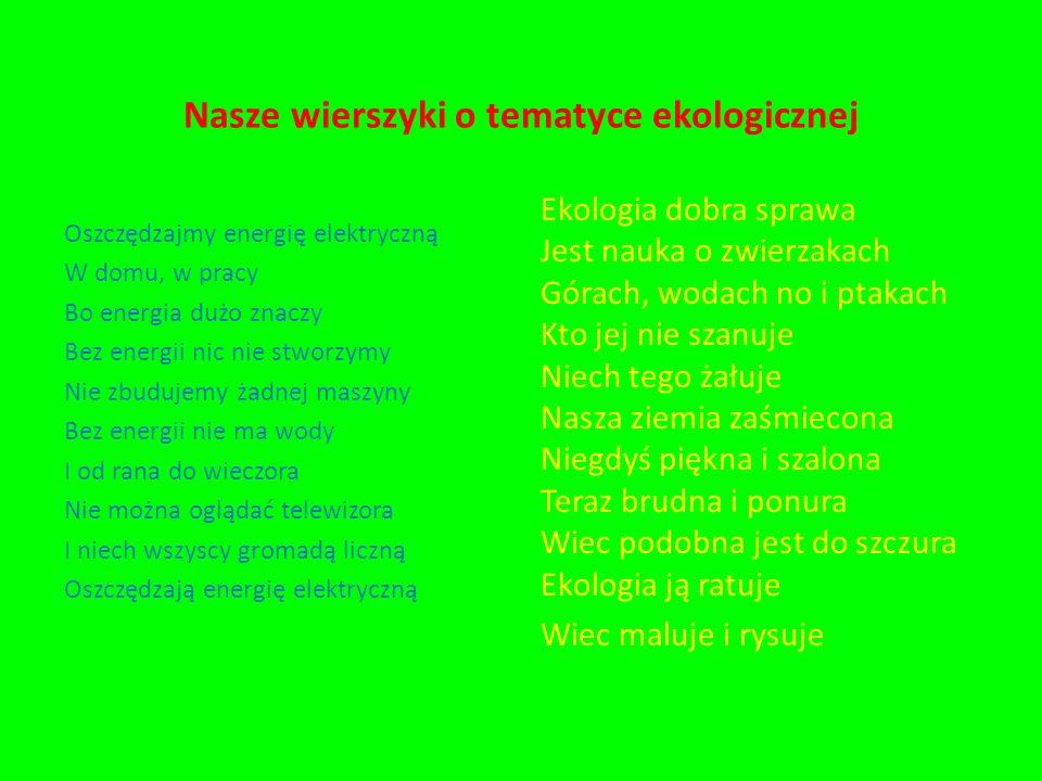 Nasze wierszyki o tematyce ekologicznej